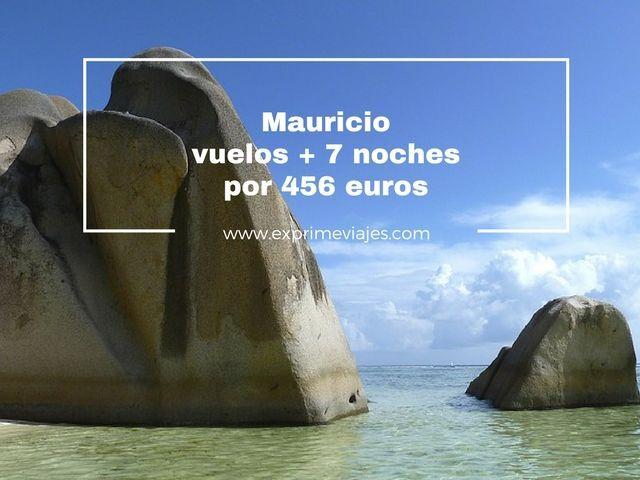 MAURICIO: VUELOS + 7 NOCHES POR 456EUROS