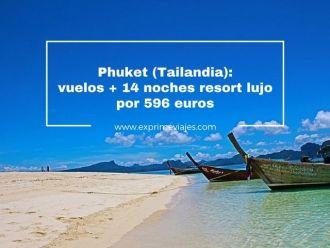 phuket tailandia vuelos 14 ncohes 596 euros