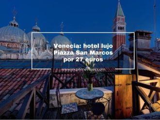 venecia hotel lujo plaza san marcos por 27 euros