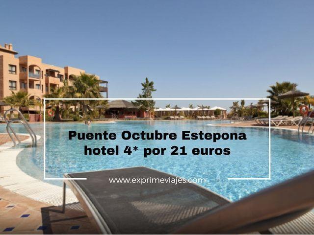 PUENTE OCTUBRE ESTEPONA HOTEL 4* POR 21EUROS