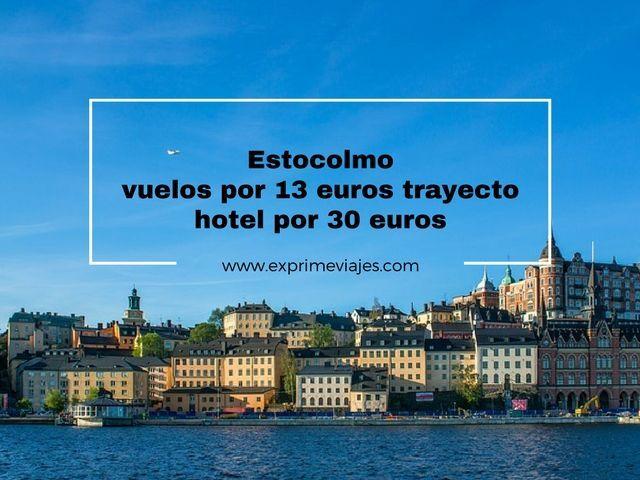 estocolmo vuelos 13 euros hotel 30 euros