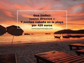 goa india vuelos directos 7 noches cabaña playa