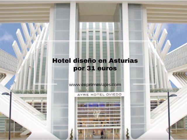 HOTEL DE DISEÑO EN ASTURIAS POR 31EUROS