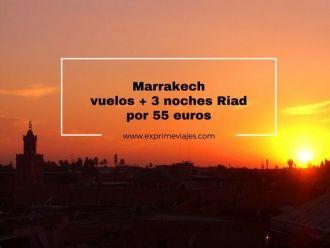 marrakech vuelos 3 noches riad 55 euros