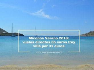 miconos vuelos 65 euros villa 31 euros