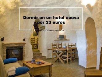 dormir en un hotel cueva por 23 euros