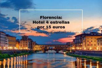 florencia hotel 4 estrellas por 15 euros