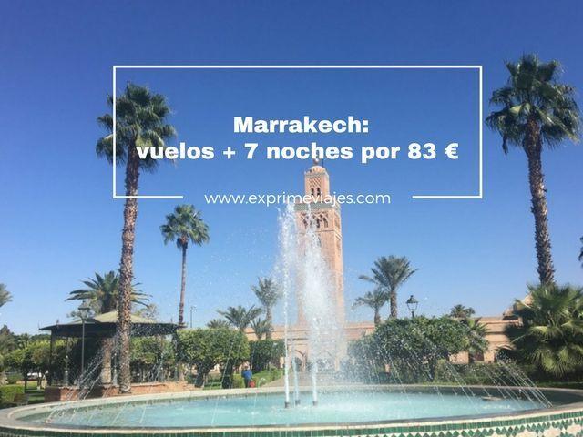 marrakech vuelos 7 noches 83 euros