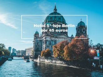 berlin hotel 5* 45 euros