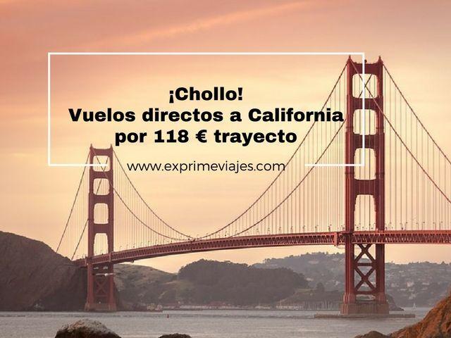 ¡CHOLLO! VUELOS DIRECTOS A CALIFORNIA POR 118EUROS TRAYECTO
