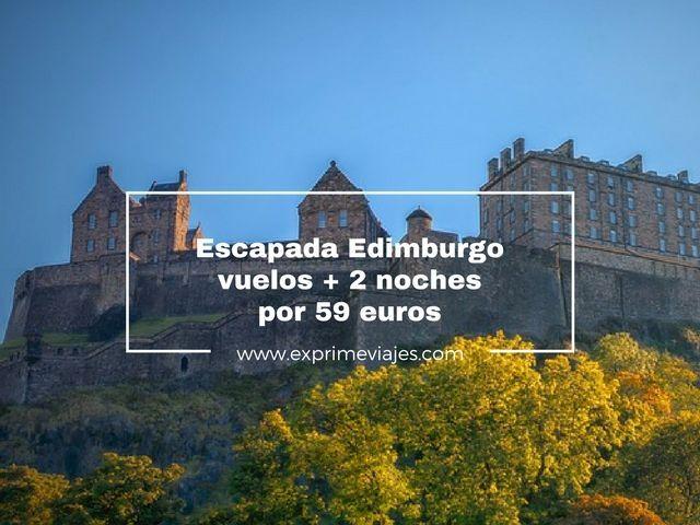 EDIMBURGO: VUELOS + 2 NOCHES POR 59EUROS