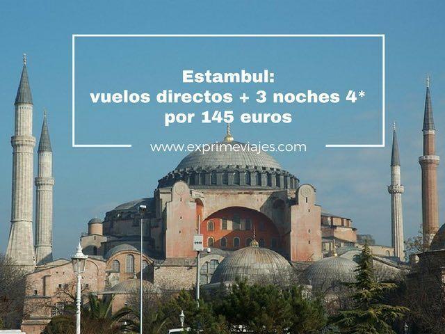 ESTAMBUL: VUELOS DIRECTOS + 3 NOCHES 4* POR 145EUROS
