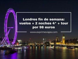 londres fin de semana vuelos 2 noches 4* 98 euros