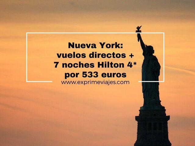 nueva york vuelos directos 7 noches hilton
