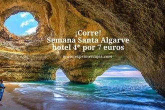 ¡Corre! Semana Santa Algarve hotel 4* por 7 euros