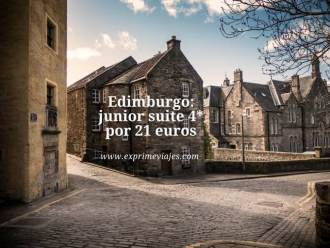 Edimburgo junior suite 4* por 21 euros