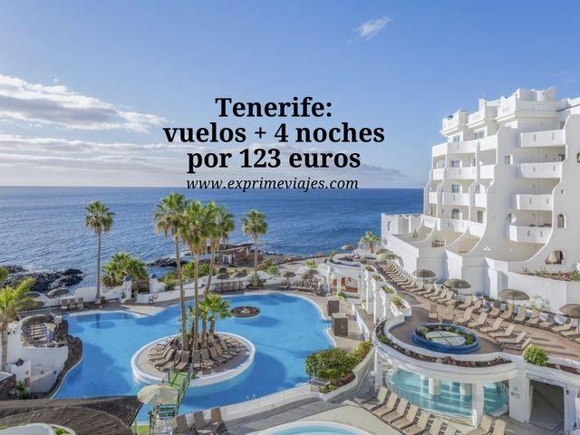 Tenerife vuelos + 4 noches por 123 euros