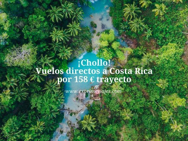 ¡CHOLLO! VUELOS DIRECTOS A COSTA RICA POR 158EUROS TRAYECTO