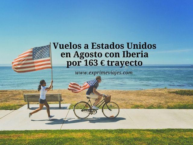 estados unidos vuelos agosto iberia 163 euros trayecto