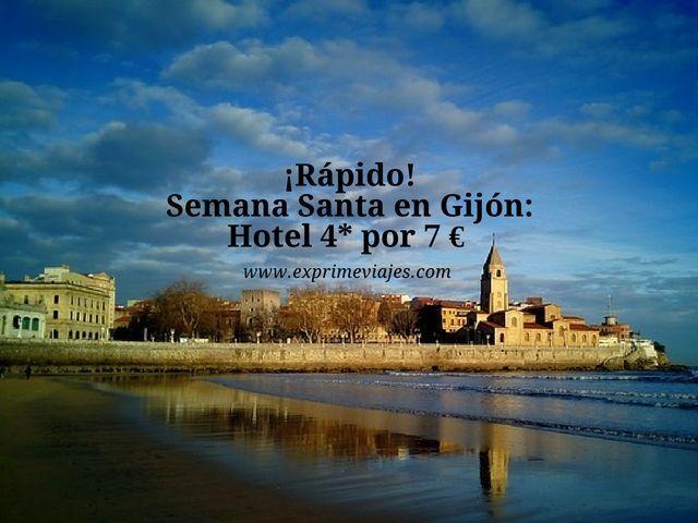 gijón semana santa hotel 4* 7 euros