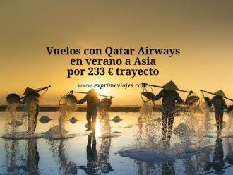 qatar airways verano vuelos asia 233 euros trayecto