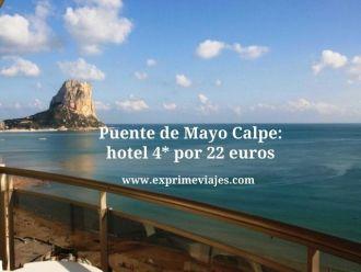 Puente de Mayo Calpe hotel 4* por 22 euros