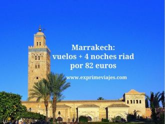 marrakech vuelos 4 noches riad 82 euros