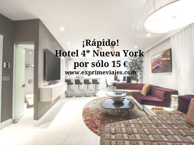 nueva york tarifa error hotel 4* 15 euros