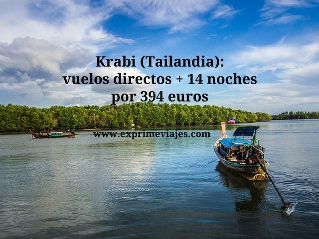 Krabi Tailandia vuelos + 14 noches por 394 euros