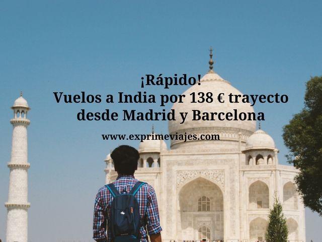 india tarifa error vuelos 138 euros madrid barcelona