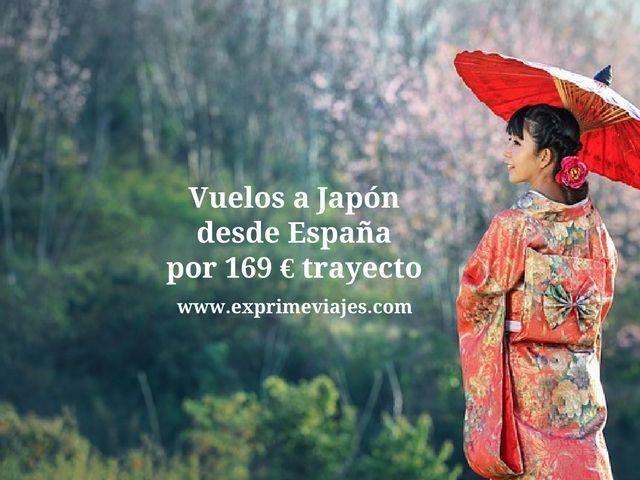 VUELOS A JAPÓN DESDE ESPAÑA POR 169EUROS TRAYECTO