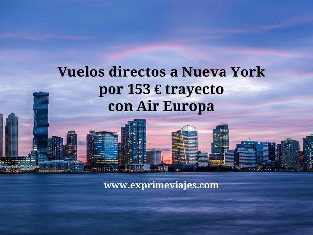 nueva york vuelos directos 153 euros trayecto