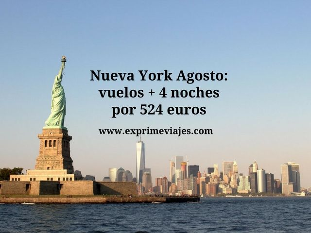 NUEVA YORK AGOSTO: VUELOS + 4 NOCHES POR 524EUROS