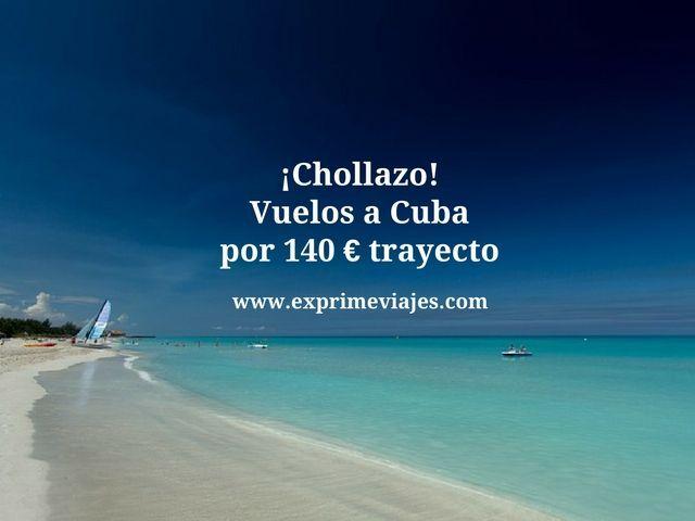 ¡CHOLLAZO! VUELOS A CUBA POR 140EUROS TRAYECTO