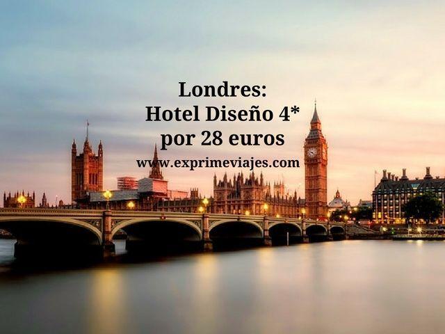 londres hotel diseño 4 estrellas 28 euros
