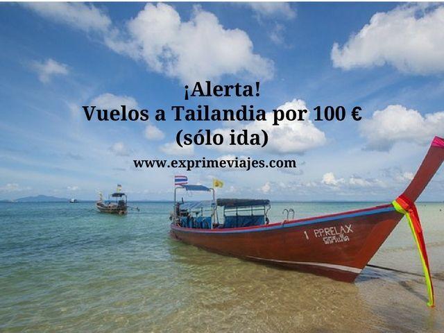 ¡ALERTA! VUELOS A TAILANDIA POR 100EUROS (IDA)