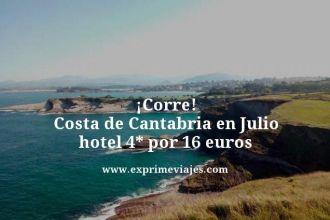 Corre costa de Cantabria en Julio hotel 4 estrellas por 16 euros