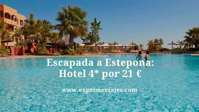 ESCAPADA A ESTEPONA: HOTEL 4* POR 21EUROS