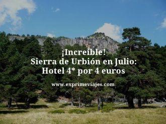 tarifa error sierra urban julio hotel 4 estrellas 4 euros