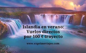 Islandia en verano vuelos por 100 euros trayecto
