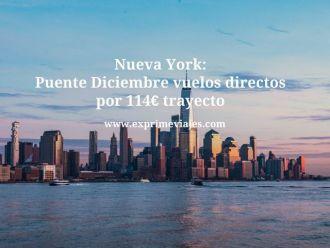 Nueva York puente Diciembre vuelos directos por 114 euros trayecto