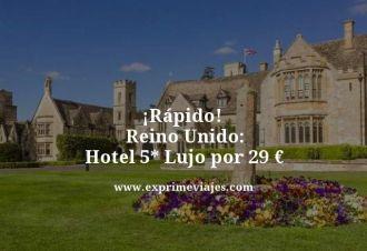 tarifa error hotel 5 estrellas lujo reino unido 29 euros