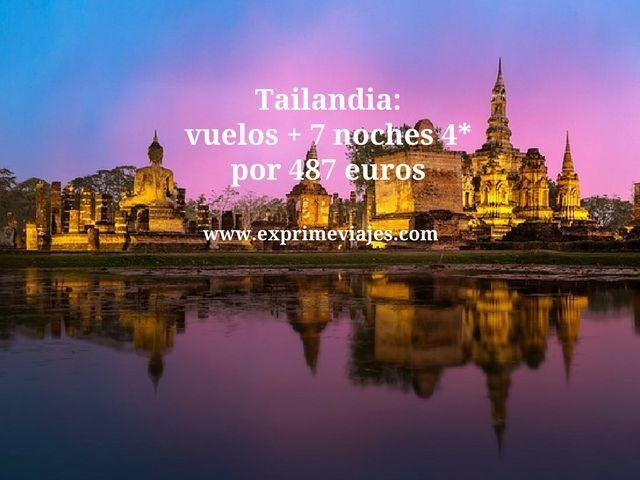Tailandia vuelos + 7 noches por 487 euros