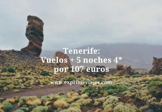 Tenerife vuelos mas 5 noches 4 estrellas por 107 euros