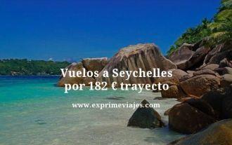 Vuelos a Seychelles por 182 euros trayecto