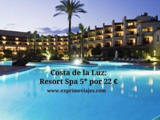 costa de la luz resort 5* spa 22 euros