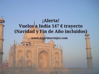 india tarifa error vuelos navidad y fin de ano 147 euros