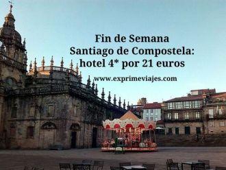 santiago compostela fin de semana hotel 4 estrellas 21 euros