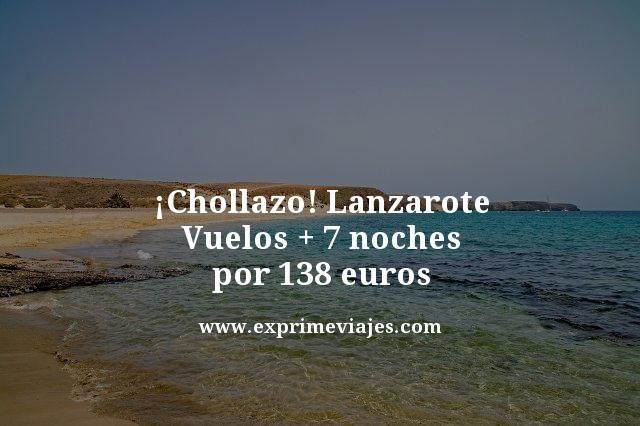 Chollazo-Lanzarote-Vuelos--7-noches-por-138-euros