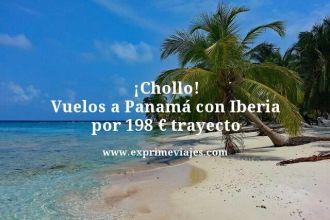 Chollo-Vuelos-a-Panama-con-Iberia-por-198-euros-trayecto